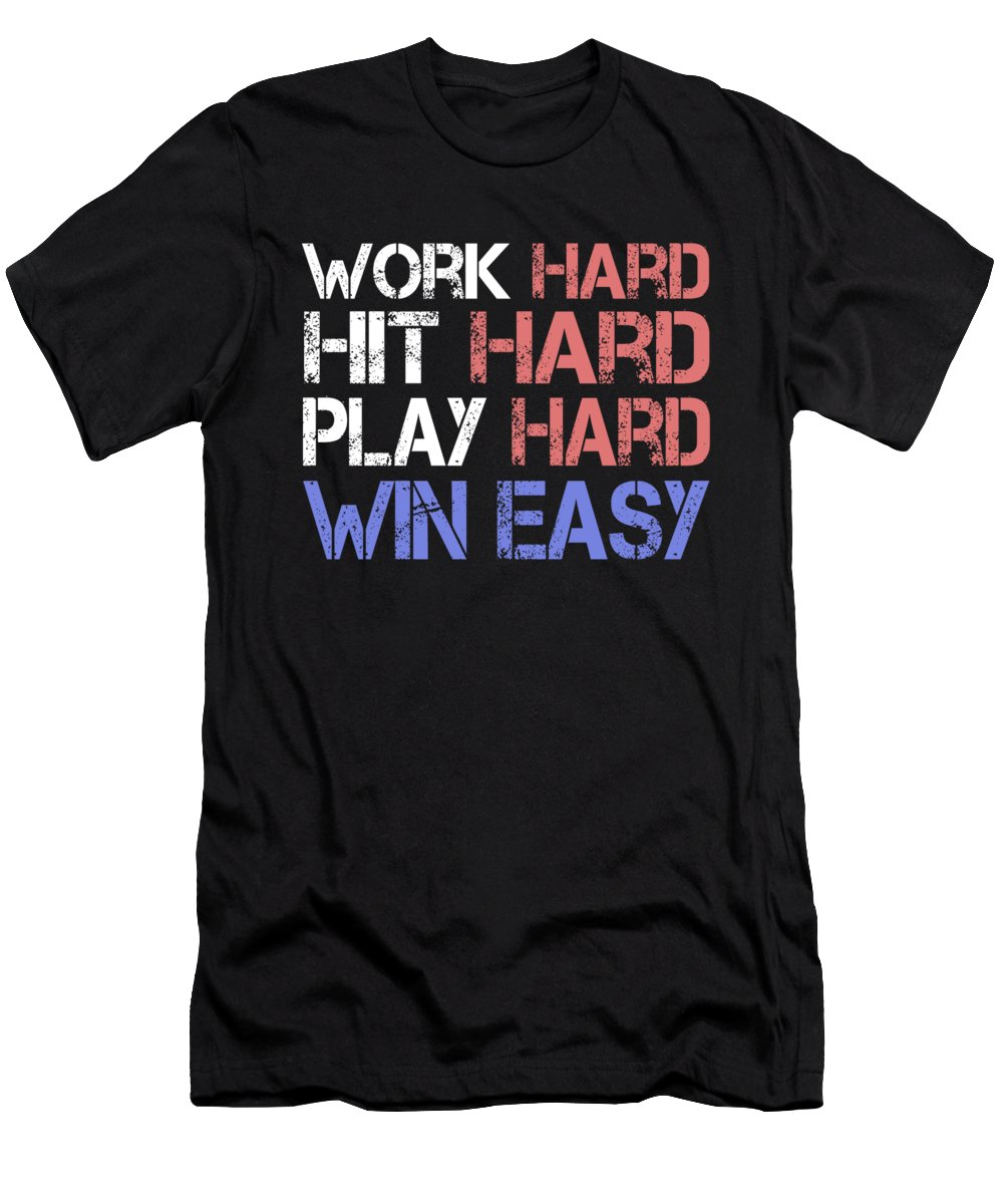 Athlete Men's T-Shirt (Athletic Fit) featuring the digital art Work Hard Hit Hard Play Hard Win Easy by Passion Loft