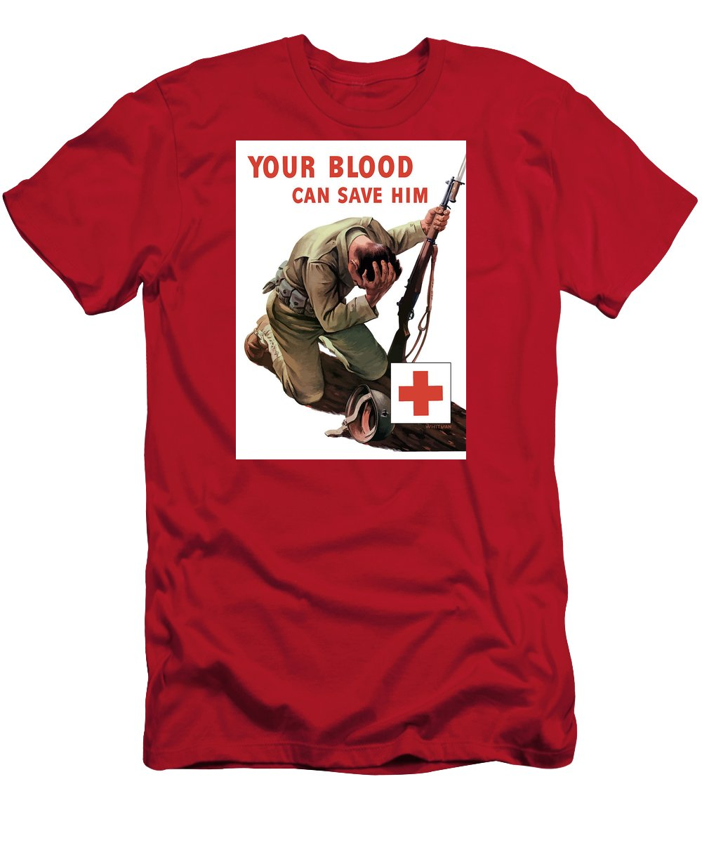 Your Blood Can Save Him Ww2 T Shirt For Sale By War Is Hell Store