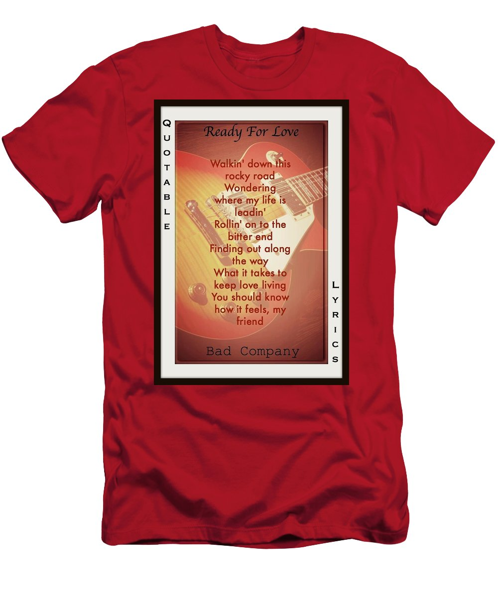 Bad Company T-Shirt featuring the photograph Ready For Love by David Norman
