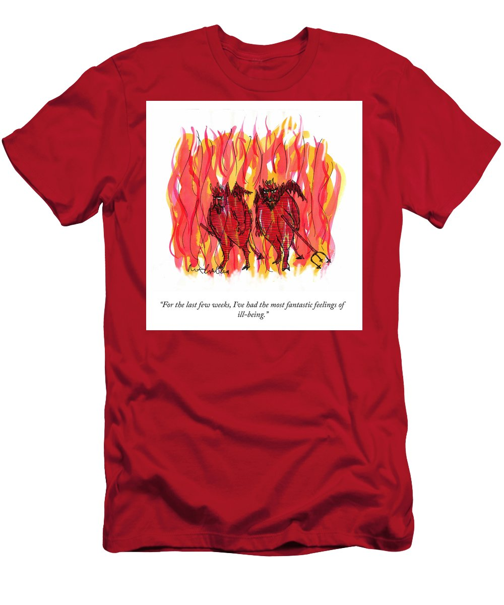 For The Last Few Weeks T-Shirt featuring the drawing Feelings Of Ill Being by Mort Gerberg