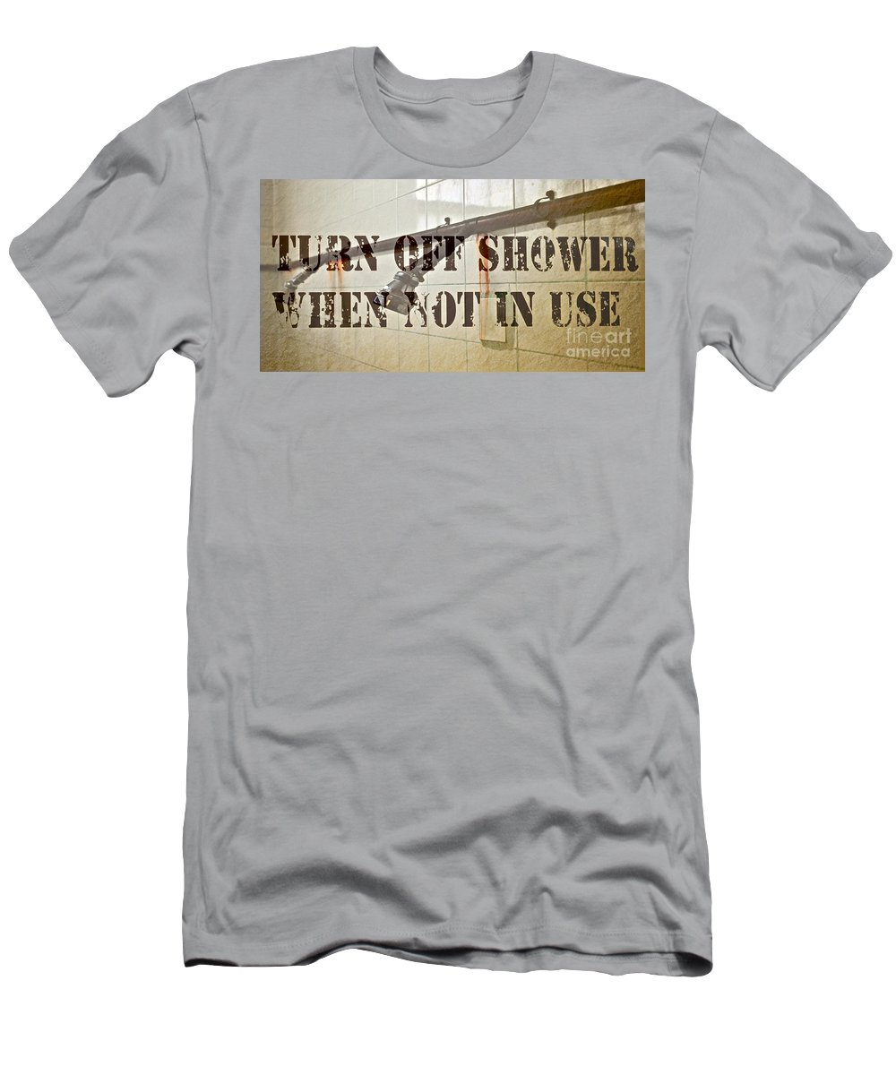 Shower Men's T-Shirt (Athletic Fit) featuring the photograph Turn Off Shower ... by Gwyn Newcombe