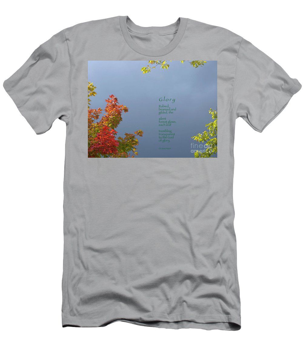 Autumn T-Shirt featuring the photograph Glory by Ann Horn