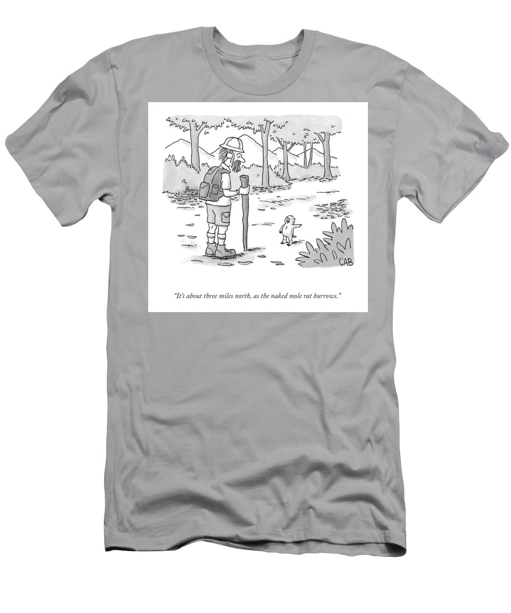 It's About Three Miles North T-Shirt featuring the drawing As The Naked Mole Rat Burrows by Adam Cooper
