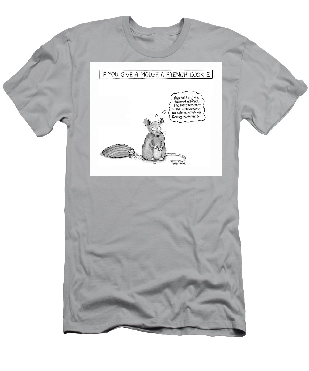 Captionless T-Shirt featuring the drawing If You Give a Mouse a French Cookie by Amy Kurzweil