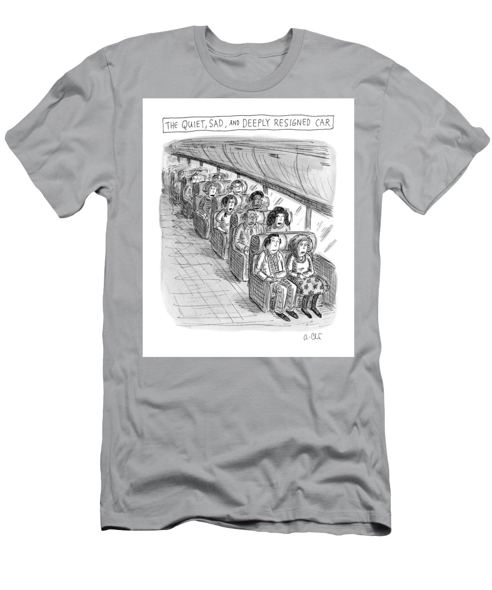 Captionless T-Shirt featuring the drawing The Quiet, Sad, and Deeply Resigned Car by Roz Chast