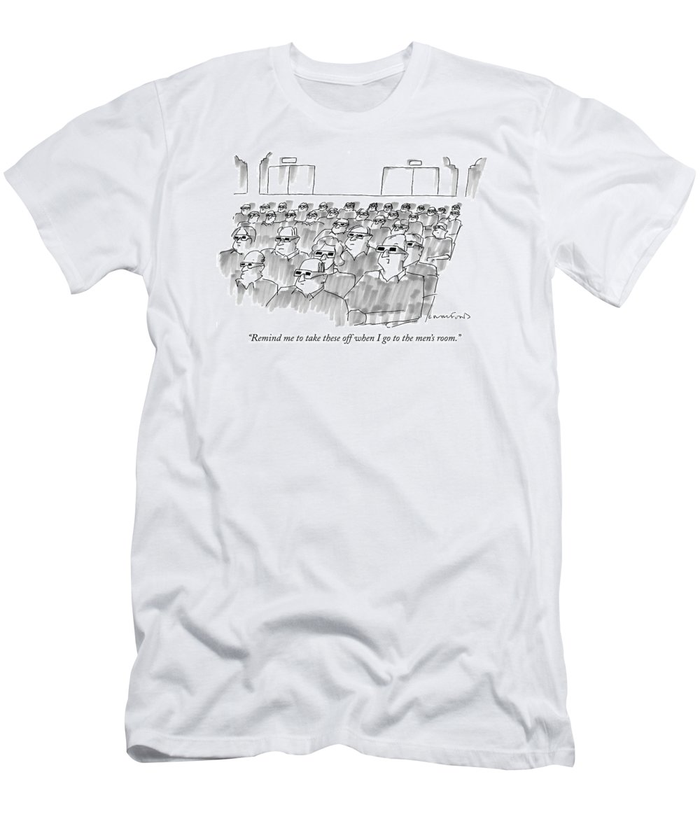 Senility T-Shirt featuring the drawing Remind Me To Take These Off When I Go by Michael Crawford