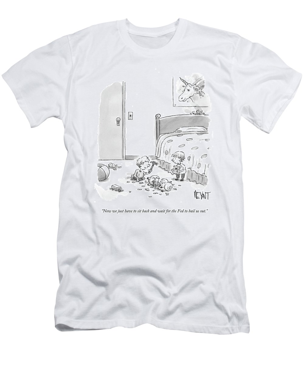 Children T-Shirt featuring the drawing Now We Just Have To Sit Back And Wait For The Fed by Christopher Weyant