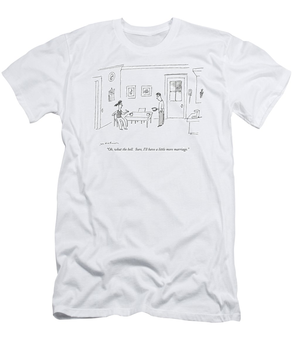 Marriage Relationships Eating Dining   (a Married Couple Talking In The Kitchen Over Coffee At Night.) 121064 Mma Michael Maslin T-Shirt featuring the drawing Oh, What The Hell. Sure, I'll Have A Little More by Michael Maslin