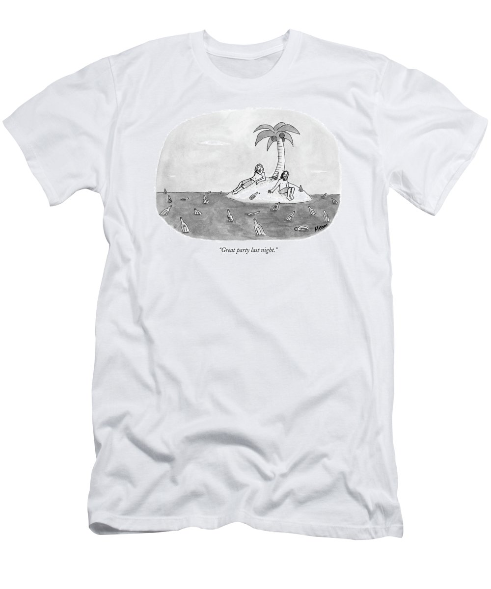 Rescue Drinking Alcohol  Sme Sam Means (two Men On A Desert Island Surrounded By Bottles.) 120672 T-Shirt featuring the drawing Great Party Last Night by Sam Means