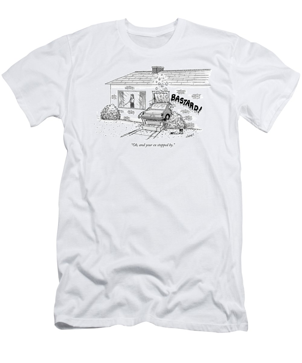 Relationship T-Shirt featuring the drawing Oh, And Your Ex Stopped By by Tom Cheney