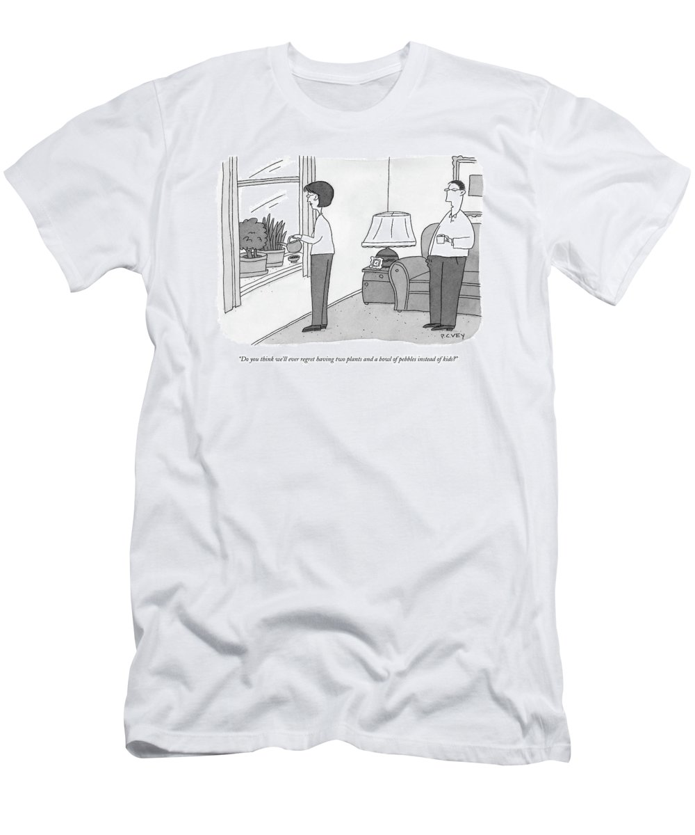 Marriage T-Shirt featuring the drawing Do You Think We'll Ever Regret Having Two Plants by Peter C. Vey