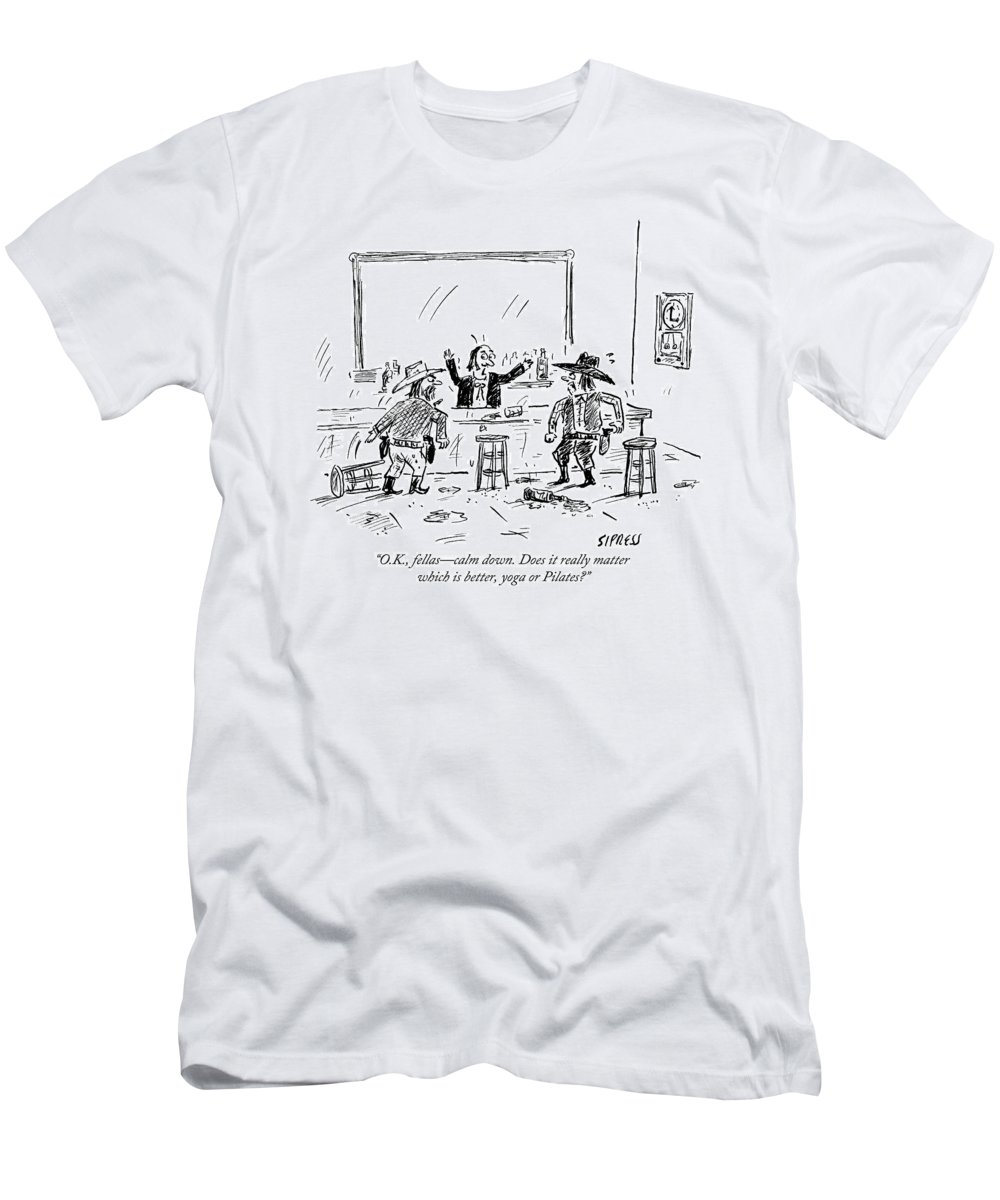 Cowboys T-Shirt featuring the drawing A Bartender In A Saloon Looks Alarmed As Two by David Sipress