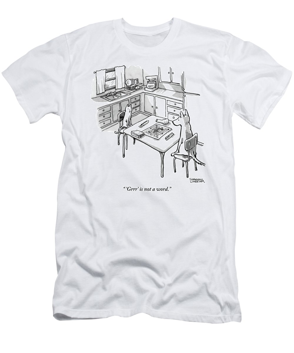'grrr' Is Not A Word. T-Shirt featuring the drawing A Cat And Dog Play Scrabble In A Kitchen. 'grrr' by Shannon Wheeler