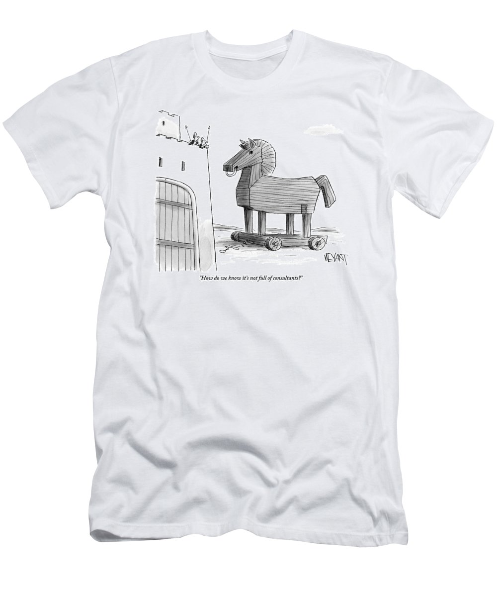 Consultants T-Shirt featuring the drawing A Large Wooden Horse by Christopher Weyant