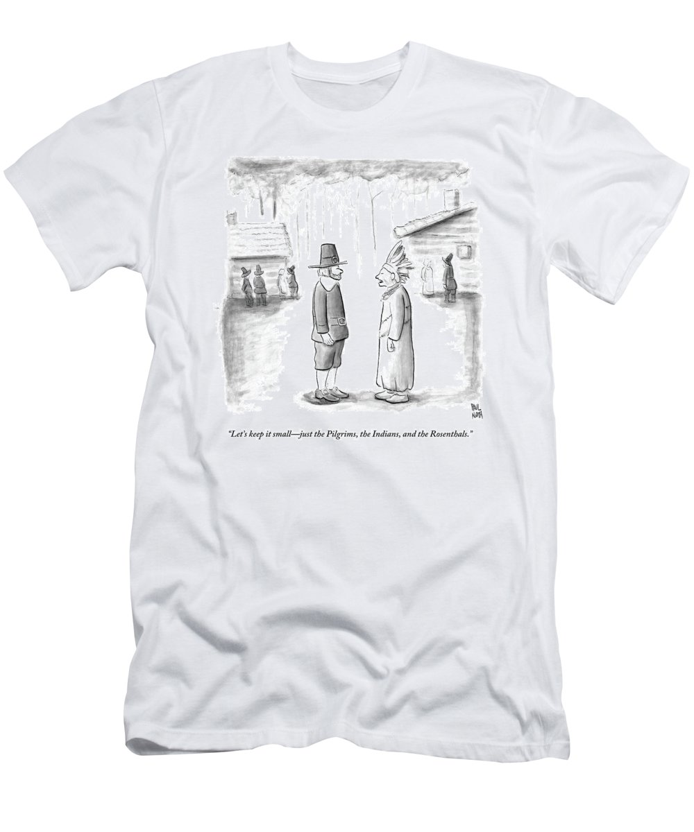 Thanksgiving T-Shirt featuring the drawing An Indian Chief Speaks To A Pilgrim by Paul Noth