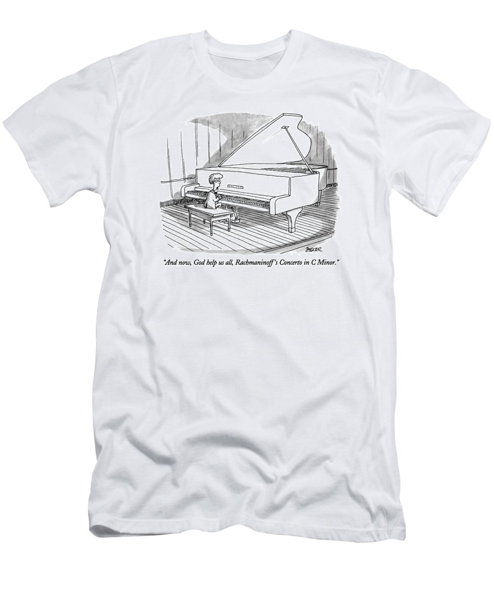 Child To Audience As He Sits Down At Grand Piano To Begin Concert. Children T-Shirt featuring the drawing And Now, God Help Us All, Rachmaninoff's Concerto by Jack Ziegler