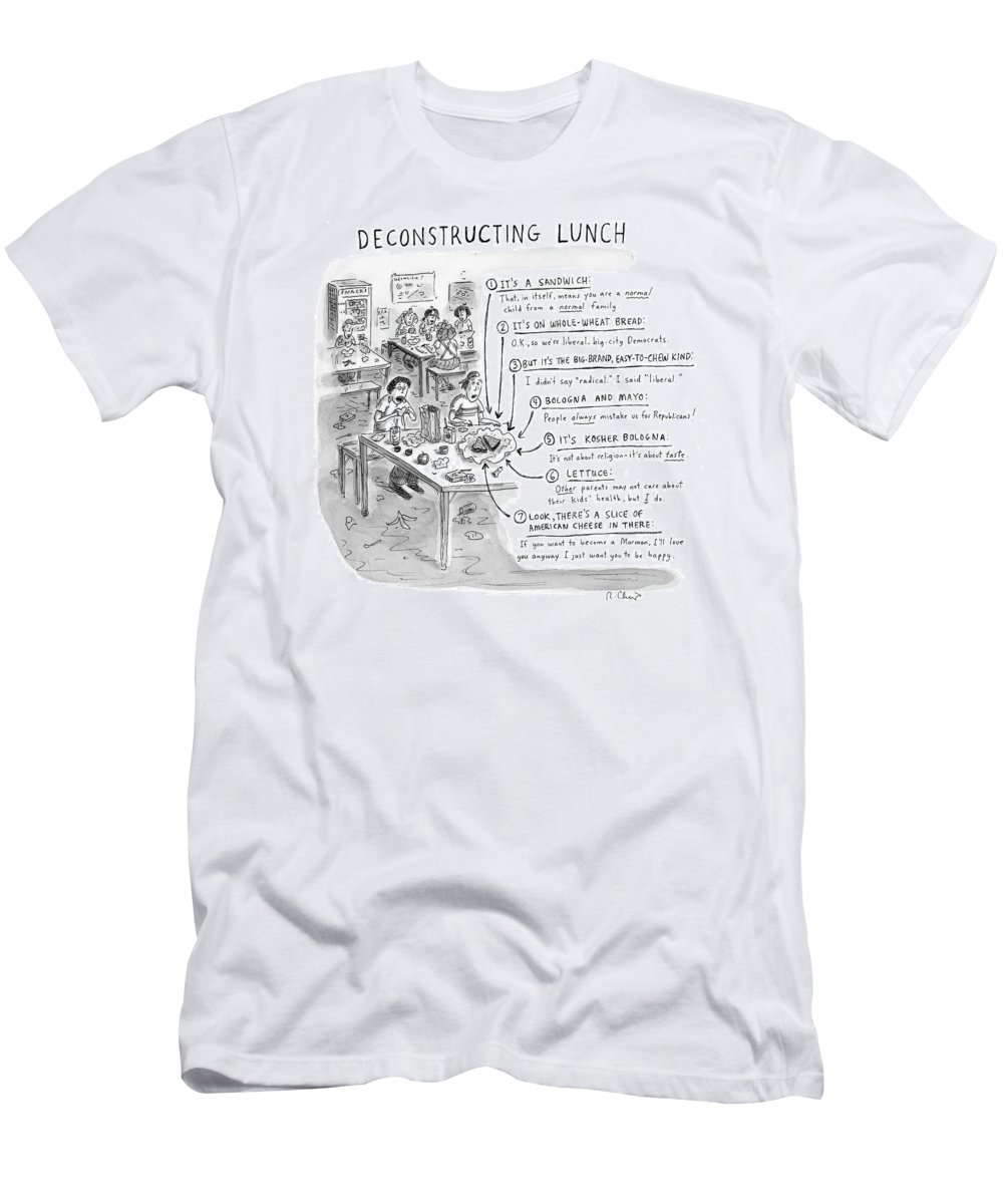 Sandwiches T-Shirt featuring the drawing Deconstructing Lunch by Roz Chast