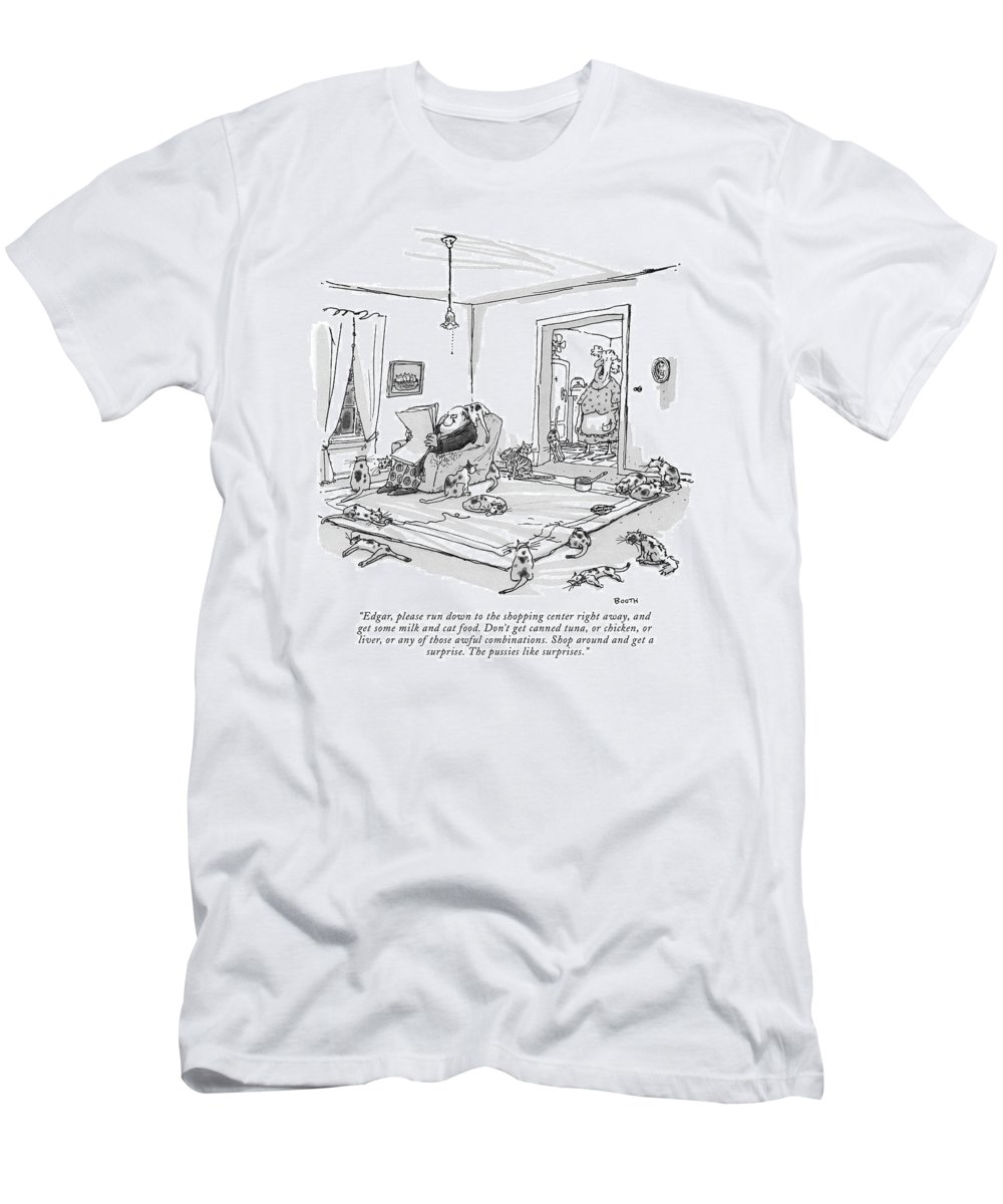 (housewife Talking To Her Husband.) Pets Animals Cats Shopping Consumerism Artkey 44945 T-Shirt featuring the drawing Edgar, Please Run Down To The Shopping Center by George Booth