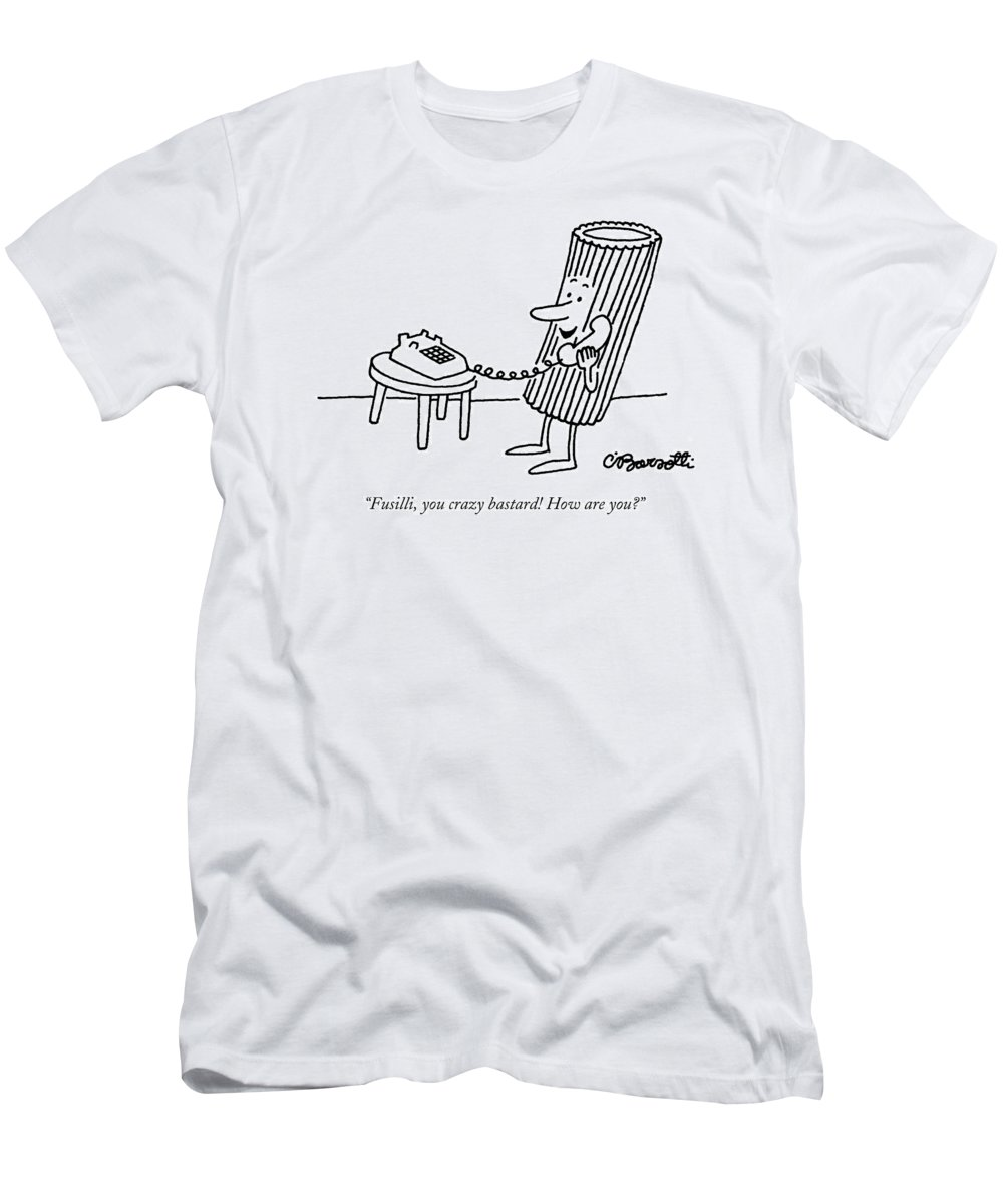 Food Men's T-Shirt (Athletic Fit) featuring the drawing Fusilli You Crazy Bastard How Are You? by Charles Barsotti