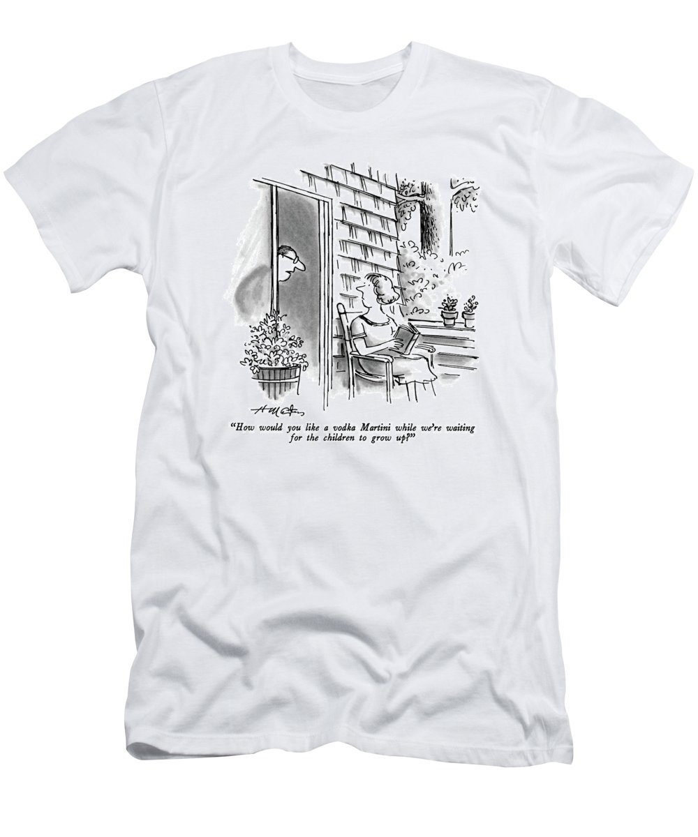 Man To Wife.  Drinking T-Shirt featuring the drawing How Would You Like A Vodka Martini While We're by Henry Martin