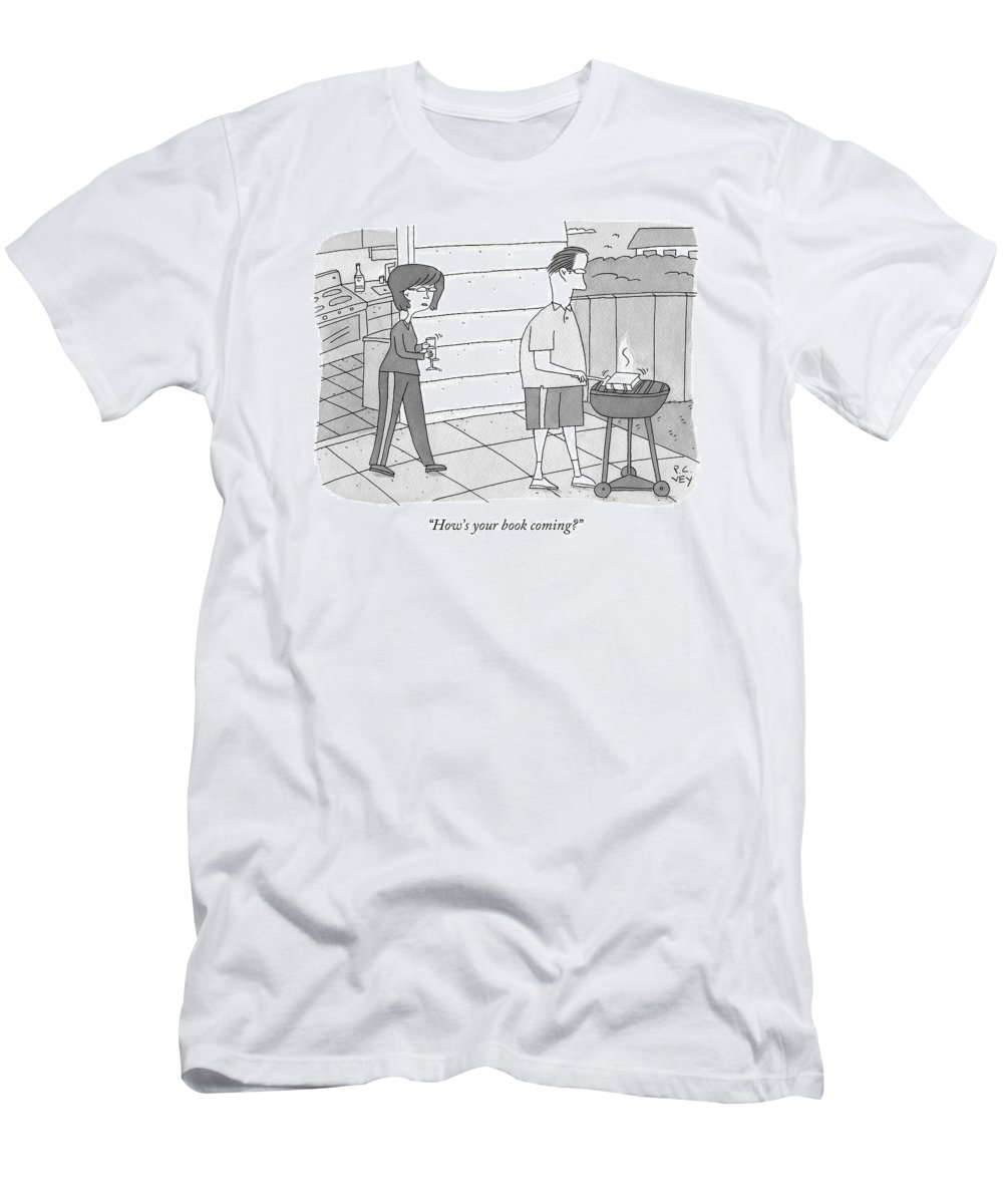Grill T-Shirt featuring the drawing How's Your Book Coming? by Peter C. Vey