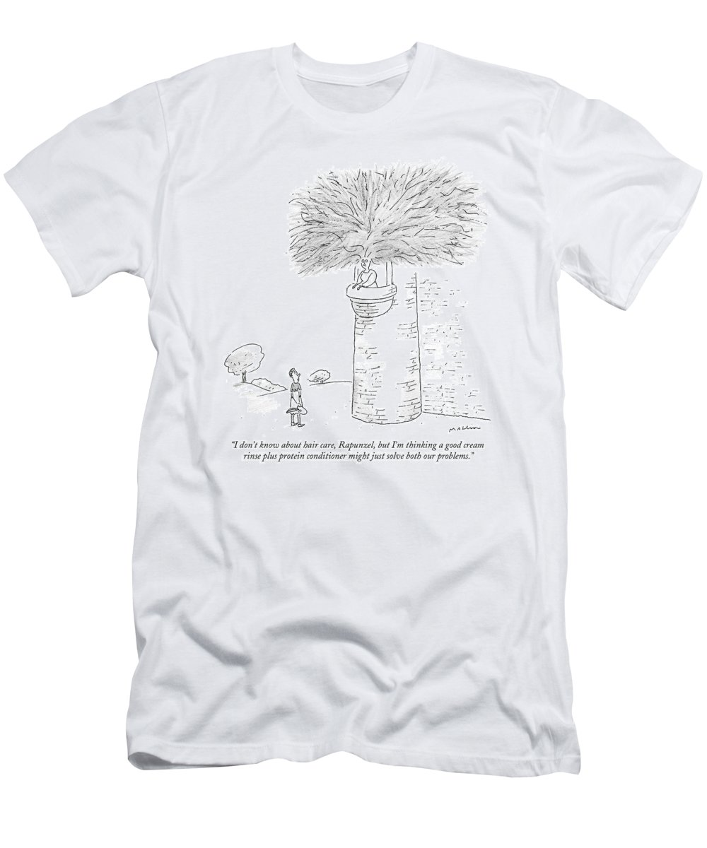 Rapunzel T-Shirt featuring the drawing ?i Don?t Know About Hair Care by Michael Maslin