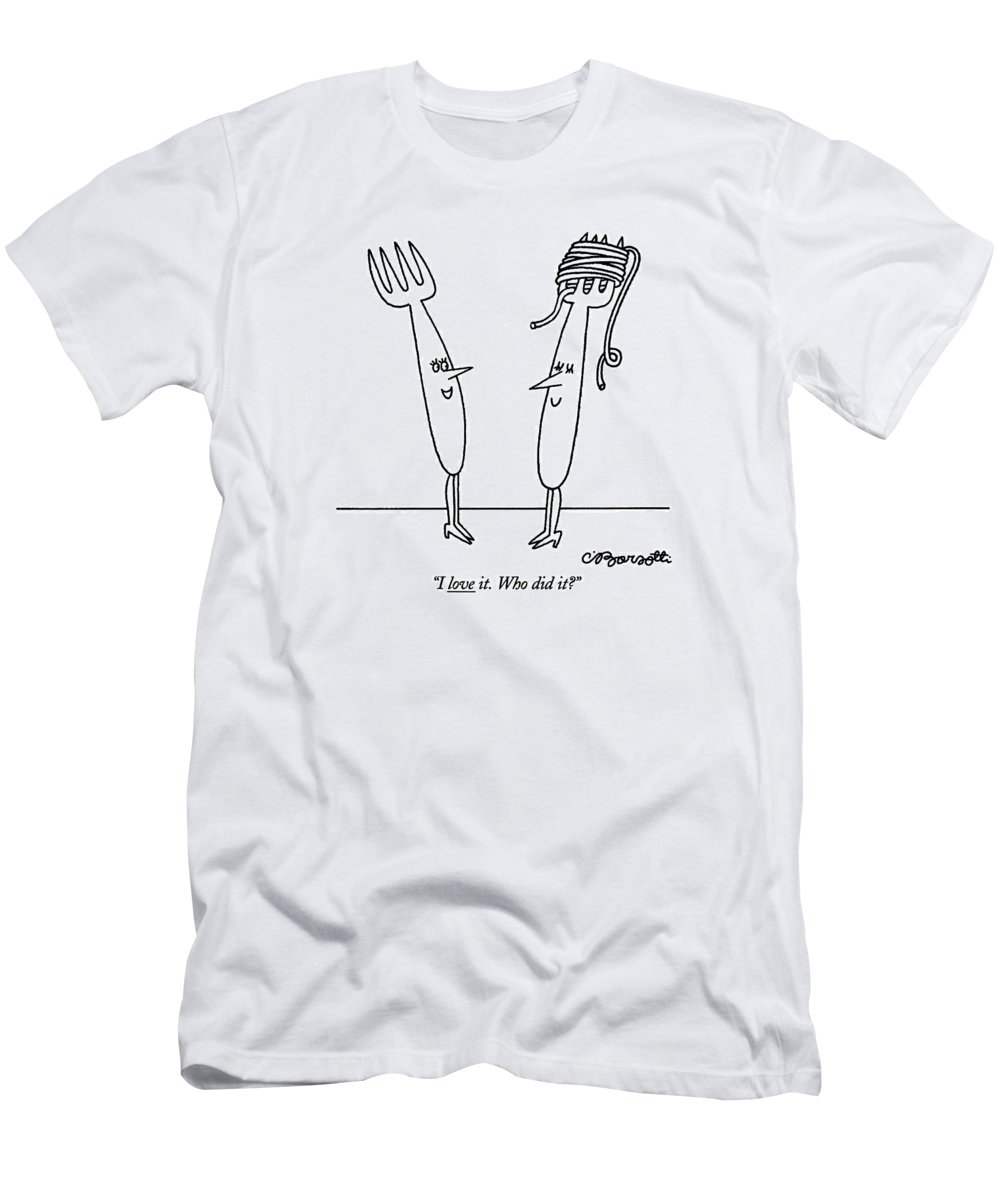 Women Men's T-Shirt (Athletic Fit) featuring the drawing I Love It. Who Did It? by Charles Barsotti