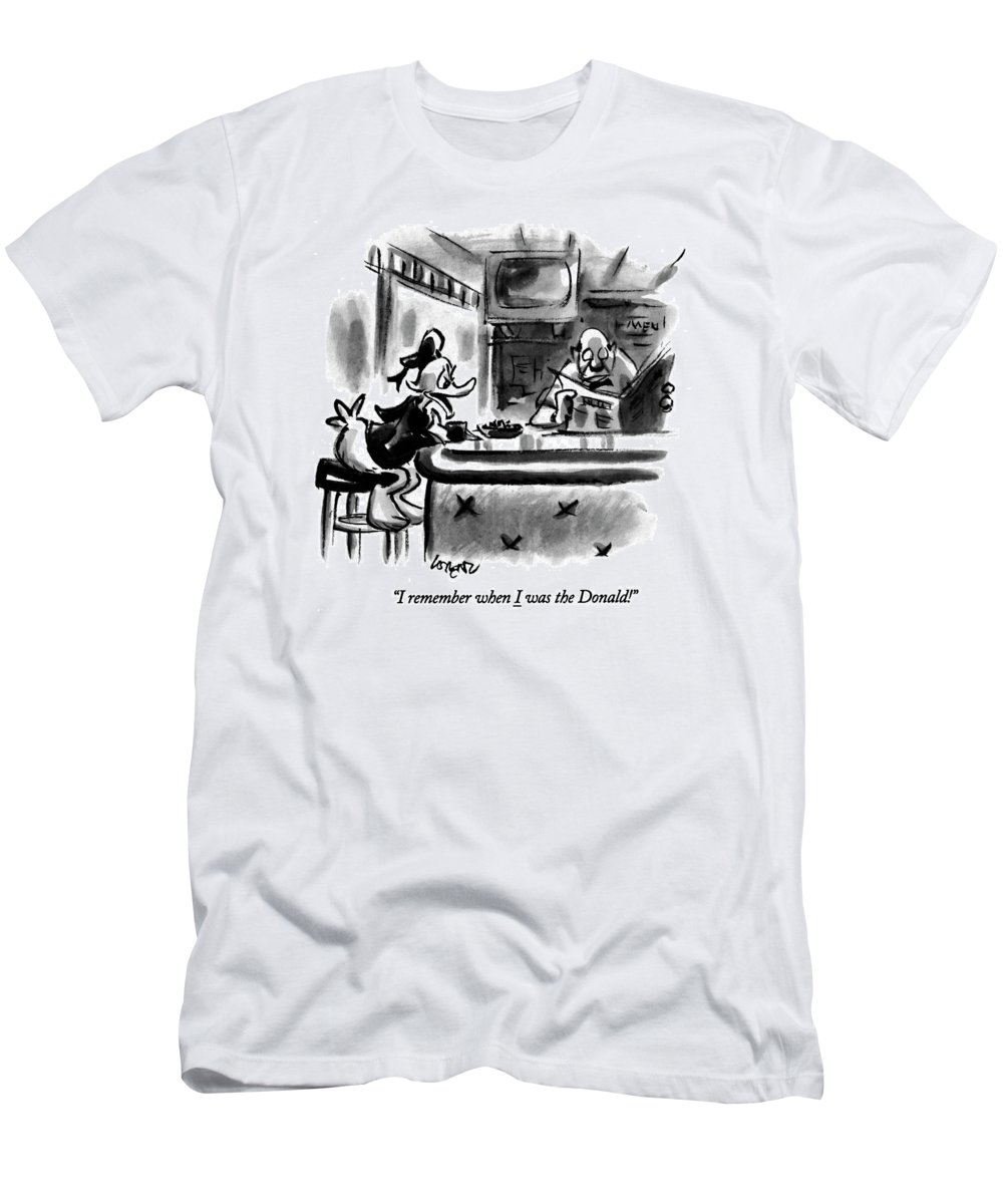 (a Saddened Donald Duck Talking At A Bar T-Shirt featuring the drawing I Remember When I Was The Donald! by Lee Lorenz