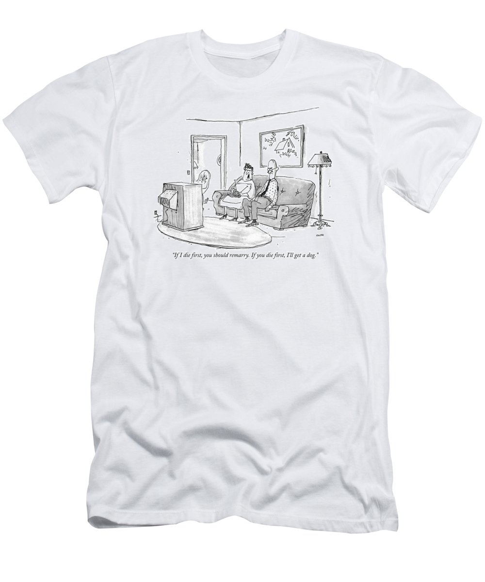 Death T-Shirt featuring the drawing If I Die First by George Booth