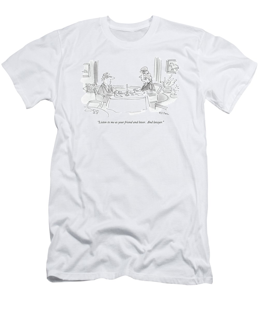 Relationships T-Shirt featuring the drawing Listen To Me As Your Friend And Lover by Dean Vietor