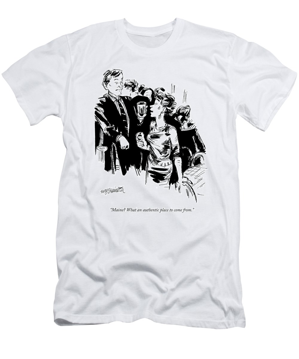 (women To Gentleman At Cocktail Party) Leisure T-Shirt featuring the drawing Maine? What An Authentic Place To Come From by William Hamilton