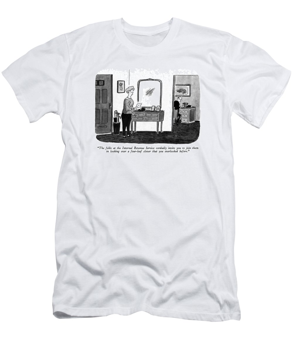 Irs T-Shirt featuring the drawing The Folks At The Internal Revenue Service by Danny Shanahan
