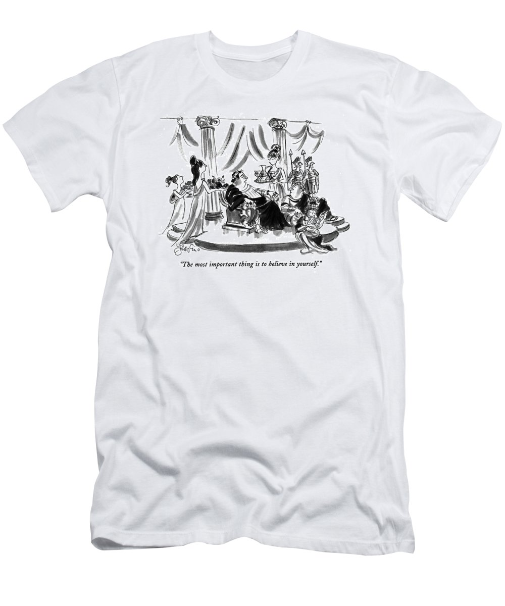 (caesar On Throne Says To Advisor As Slave Girls Bring Wine And Food) Psychology T-Shirt featuring the drawing The Most Important Thing Is To Believe by Edward Frascino