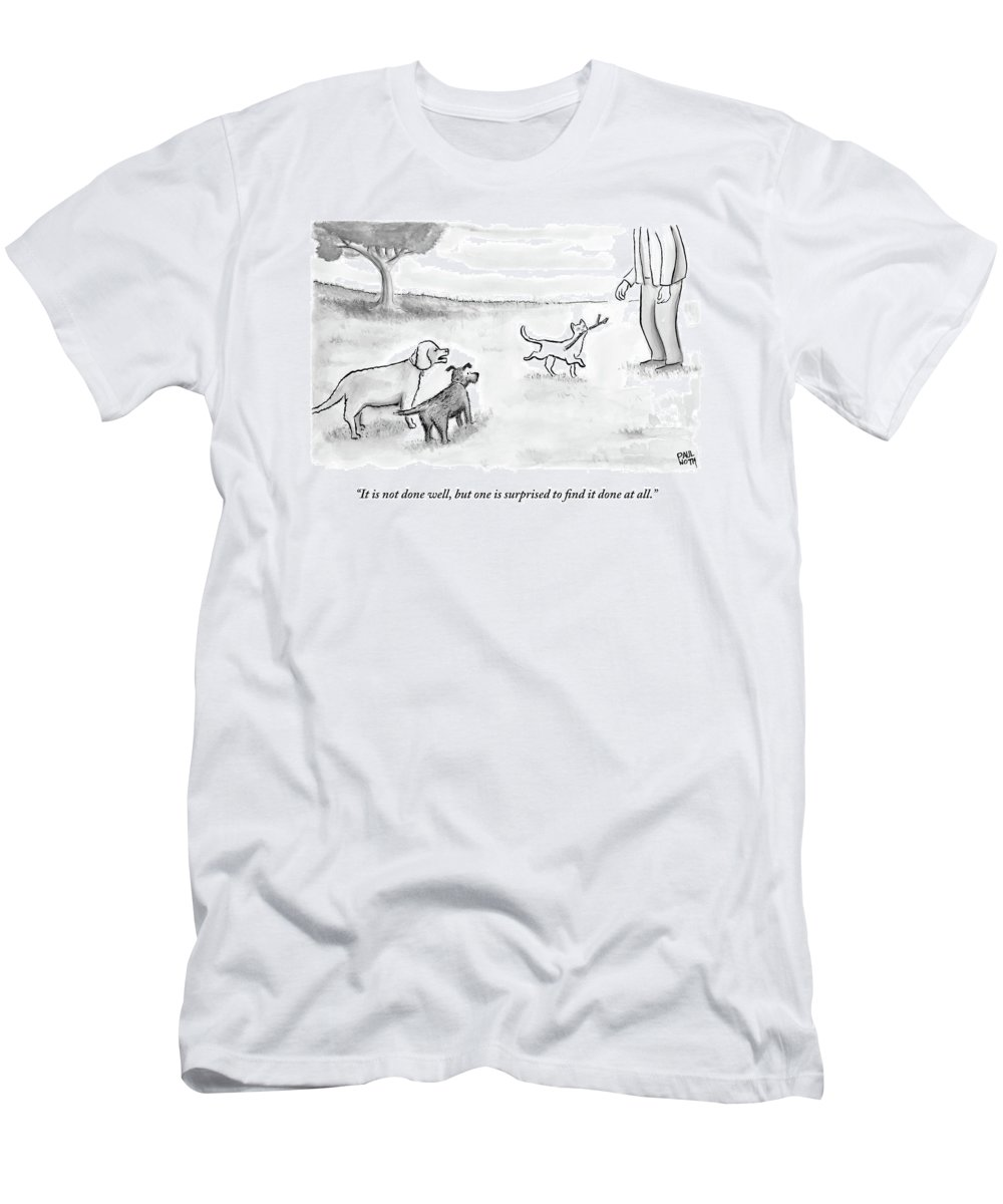 Cats T-Shirt featuring the drawing Two Dogs Criticize A Cat Who Has Just Retrieved by Paul Noth