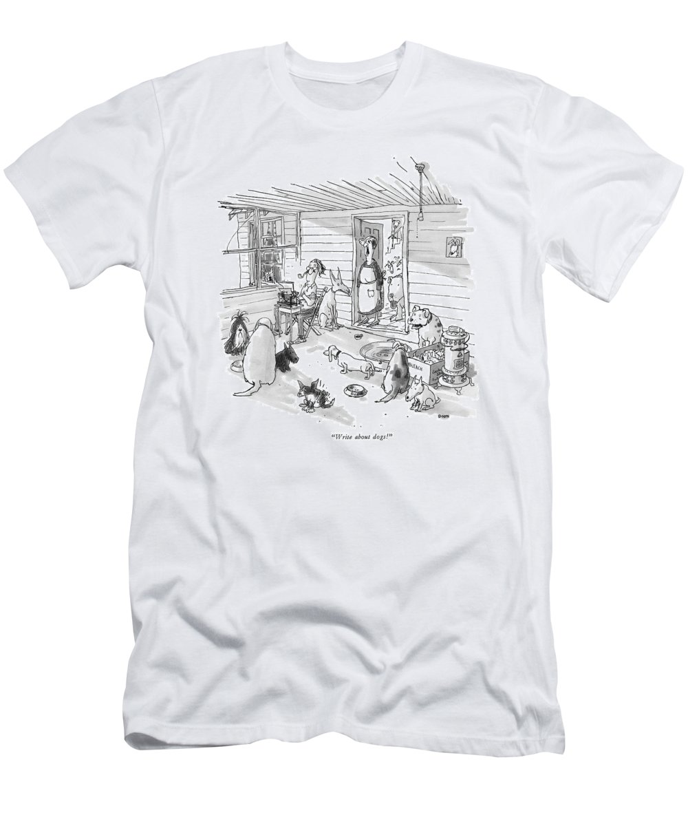 (woman To Man At Typewriter In A Dumpy House Filled With Dogs.) Writers Men's T-Shirt (Athletic Fit) featuring the drawing Write About Dogs! by George Booth