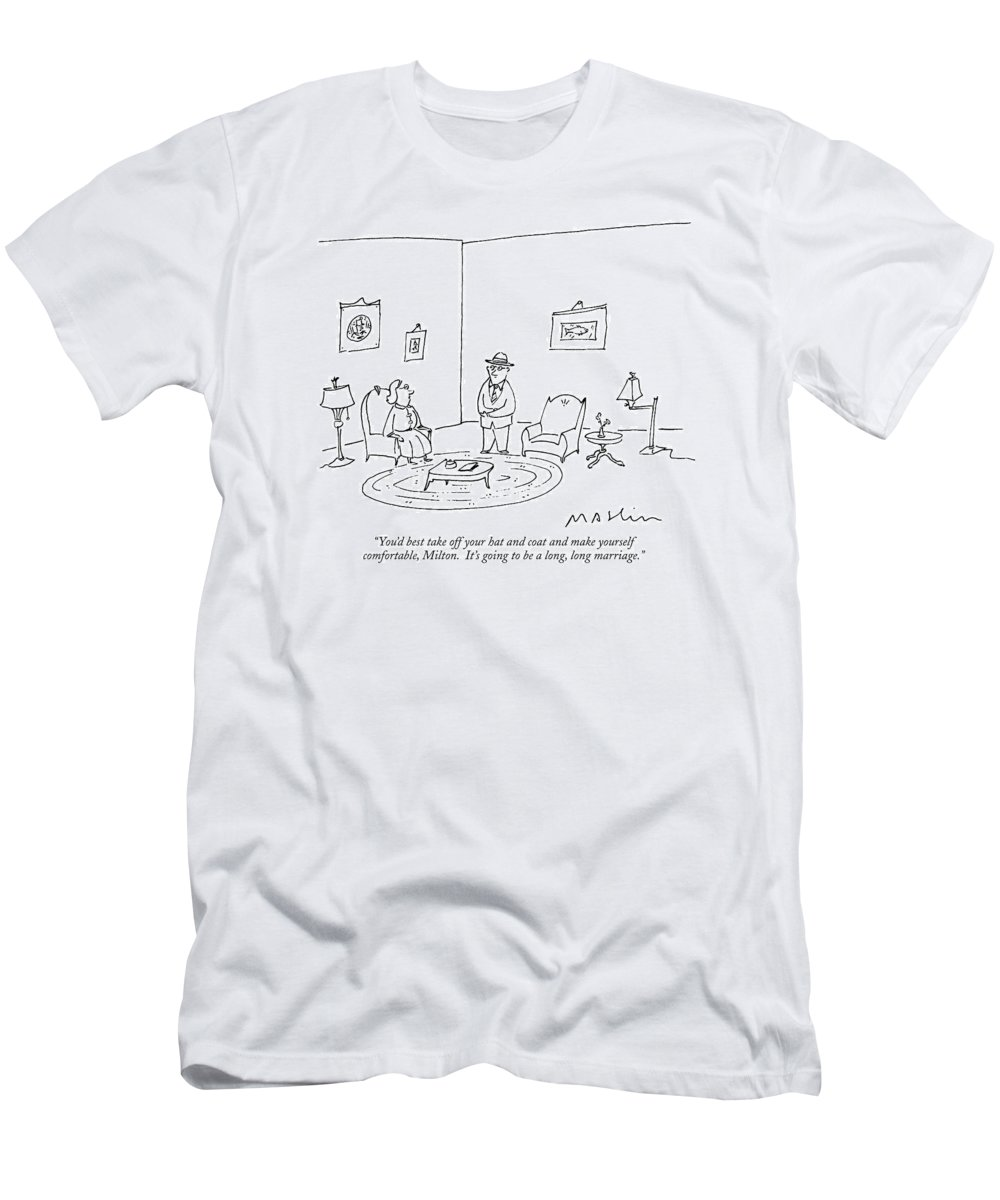 You'd Best Take Off Your Hat And Coat And Make T-Shirt for Sale by Michael  Maslin