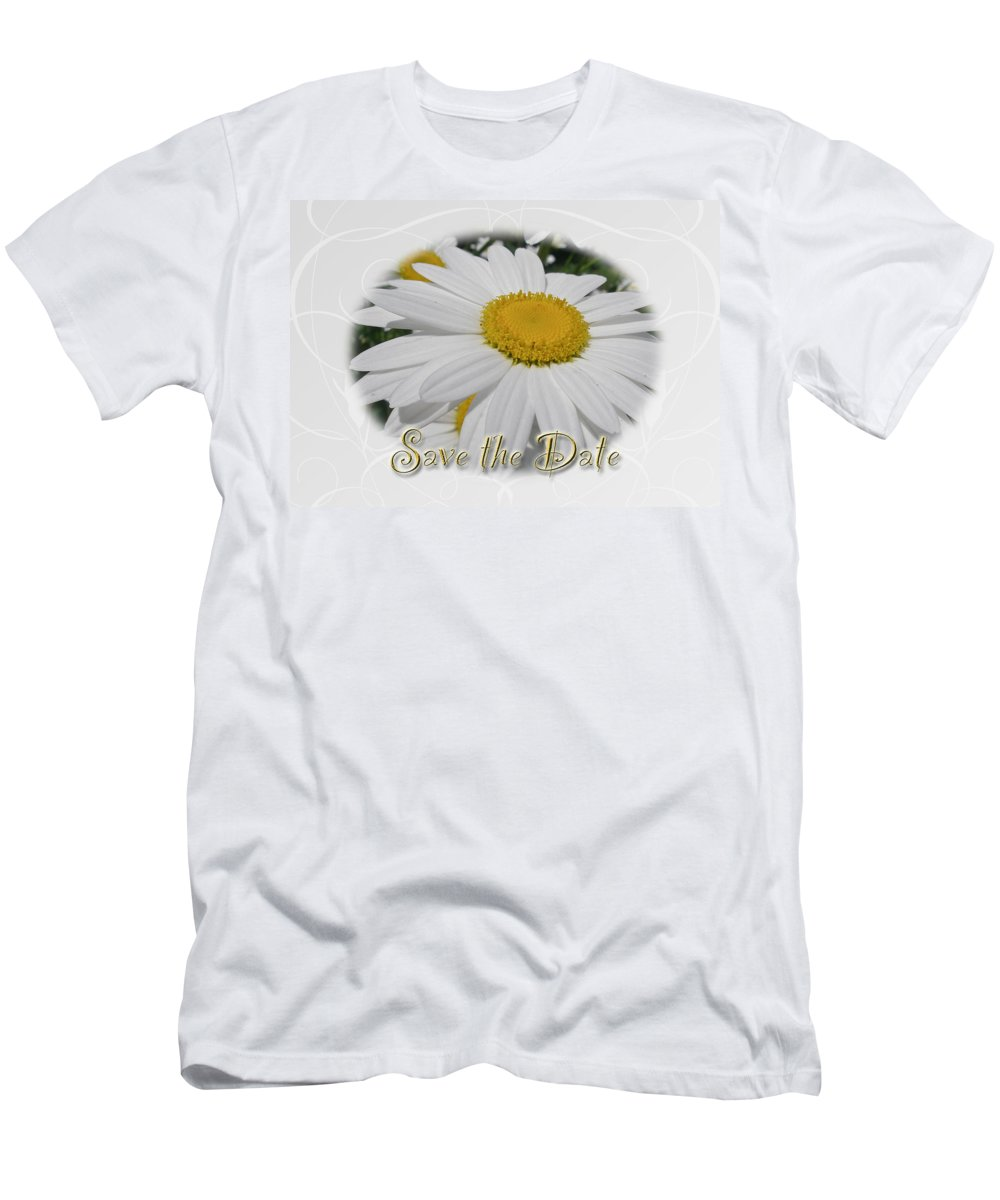Save The Date Men's T-Shirt (Athletic Fit) featuring the photograph Save The Date Greeting Card - White Daisy Wildflower by Mother Nature