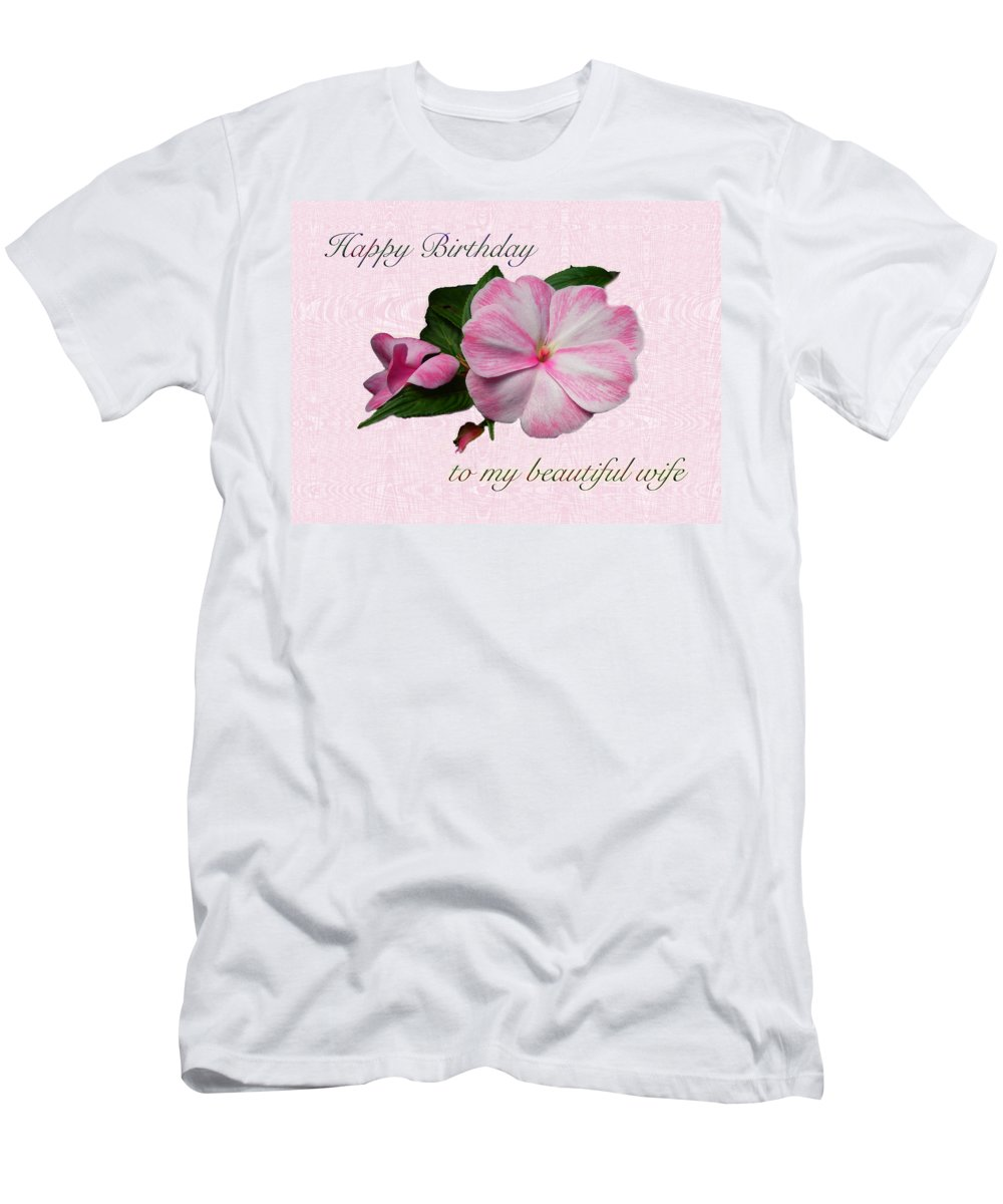 Birthday Men's T-Shirt (Athletic Fit) featuring the photograph Wife Birthday Greeting Card - Pink Impatiens Blossom by Mother Nature
