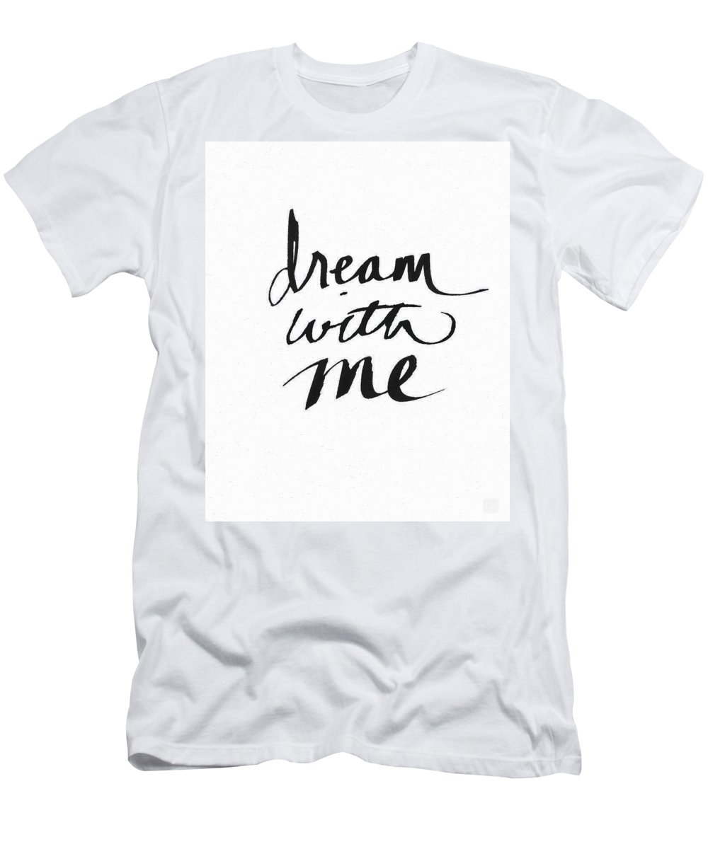 Dream T-Shirt featuring the painting Dream With Me- Art by Linda Woods by Linda Woods