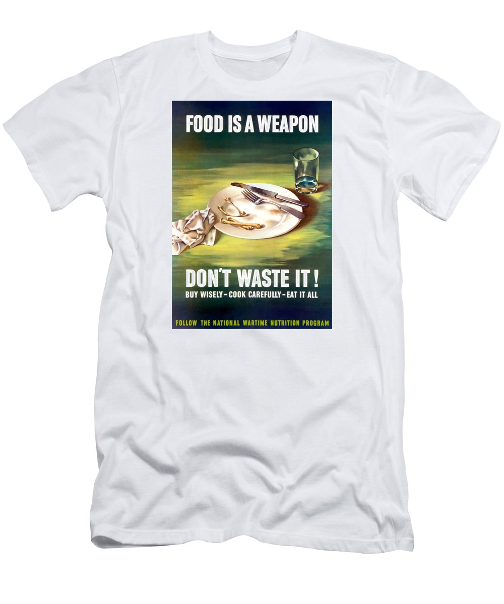 Conserving Food Men's T-Shirt (Athletic Fit) featuring the painting Food Is A Weapon -- Ww2 Propaganda by War Is Hell Store