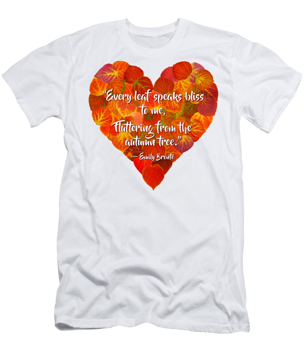 Heart T-Shirt featuring the digital art I Love Autumn Red Aspen Leaf Heart 1 Bronte Quote by Agustin Goba