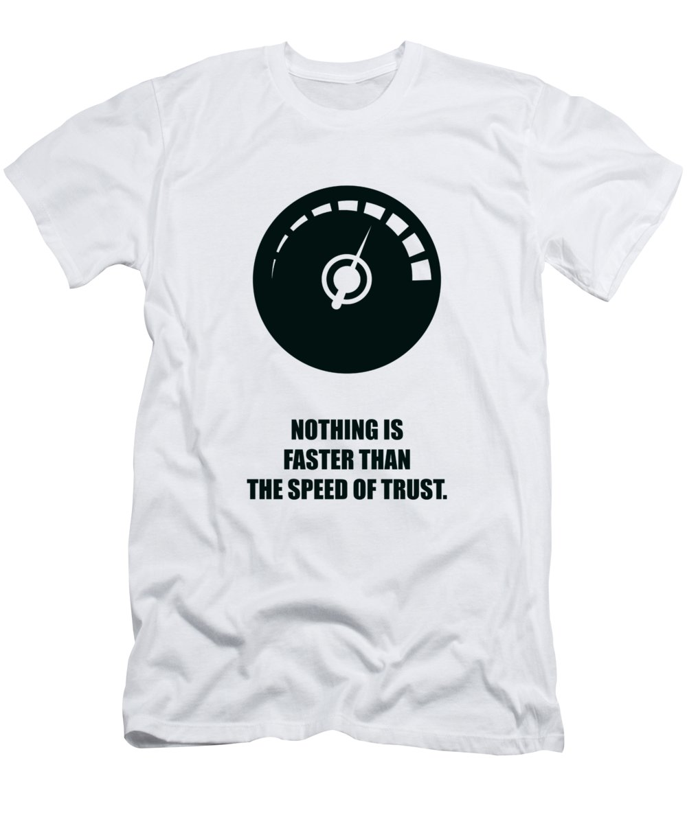 Corporate Start-up Men's T-Shirt (Athletic Fit) featuring the digital art Nothing Is Faster Than The Speed Of Trust Corporate Start-up Quotes Poster by Lab No 4