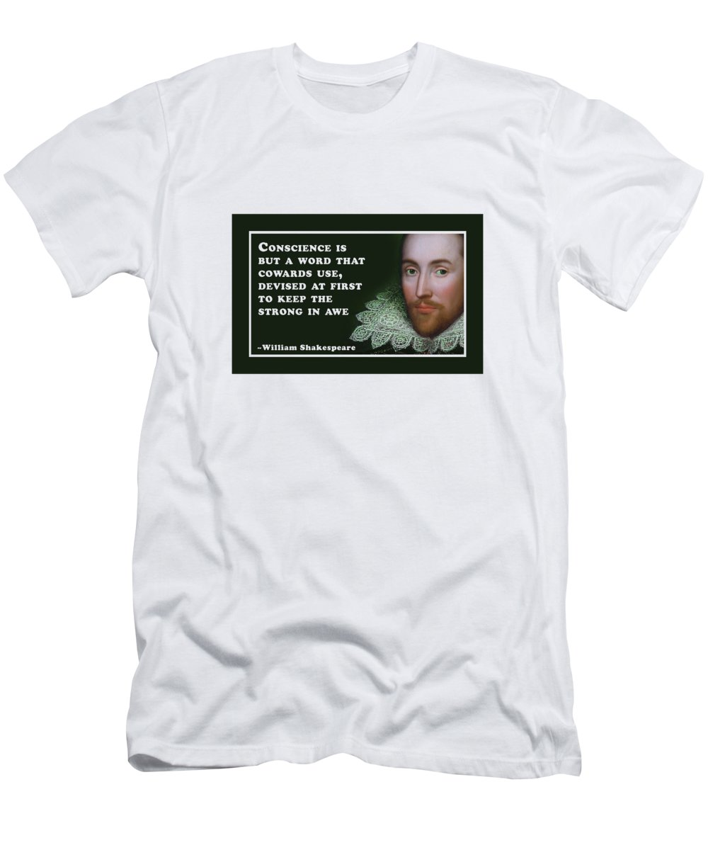 Conscience T-Shirt featuring the digital art Conscience Is But A Word #shakespeare #shakespearequote by TintoDesigns
