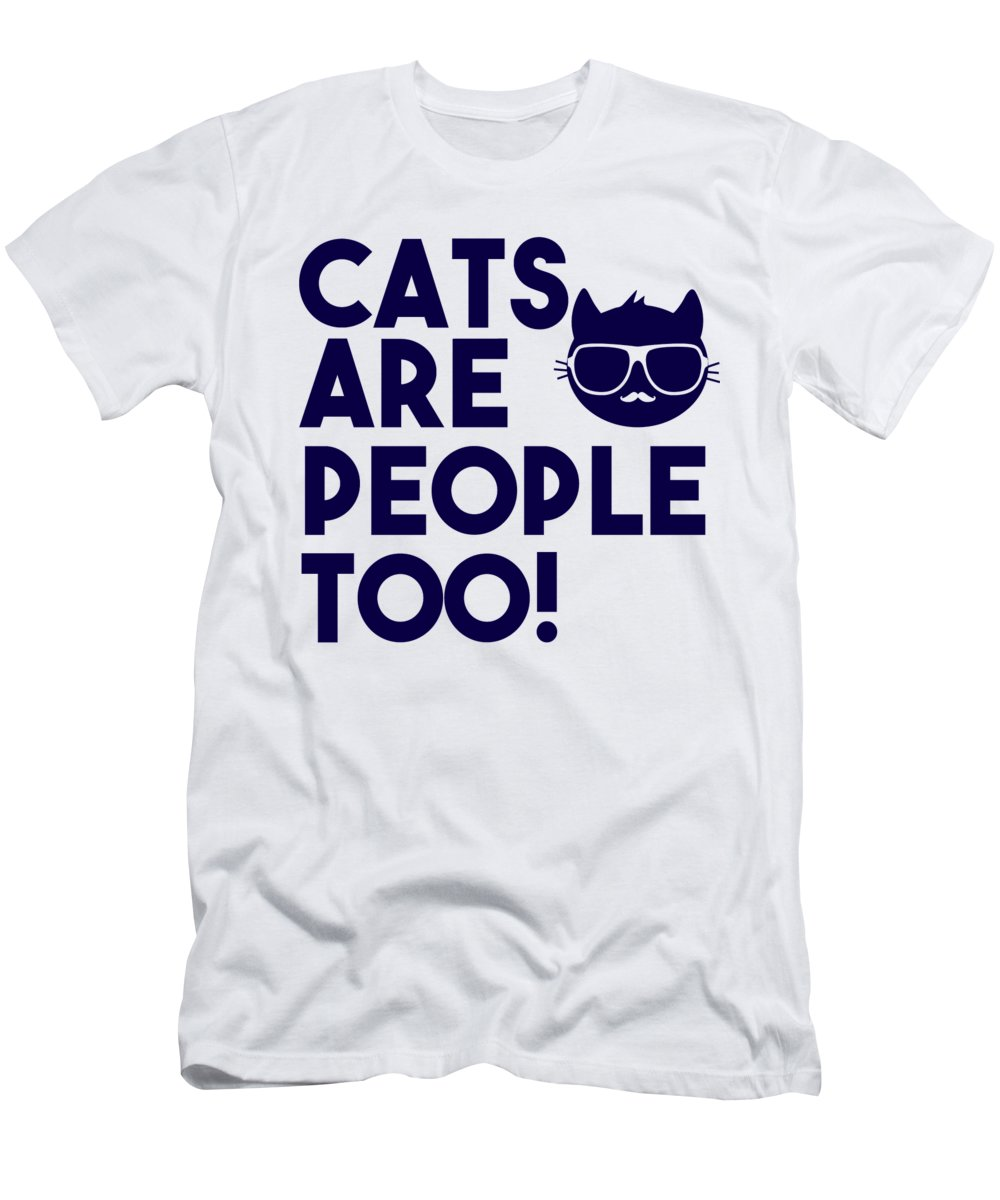 Cool Cat T-Shirt featuring the digital art Cats Are People Too by Passion Loft