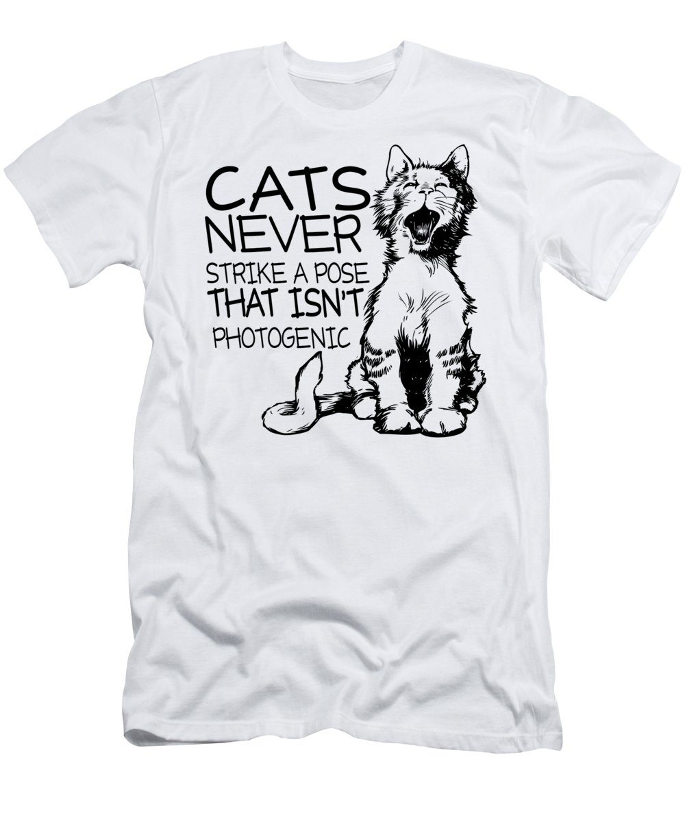 Cat Whisperer T-Shirt featuring the digital art Cats Never Strike A Pose by Passion Loft