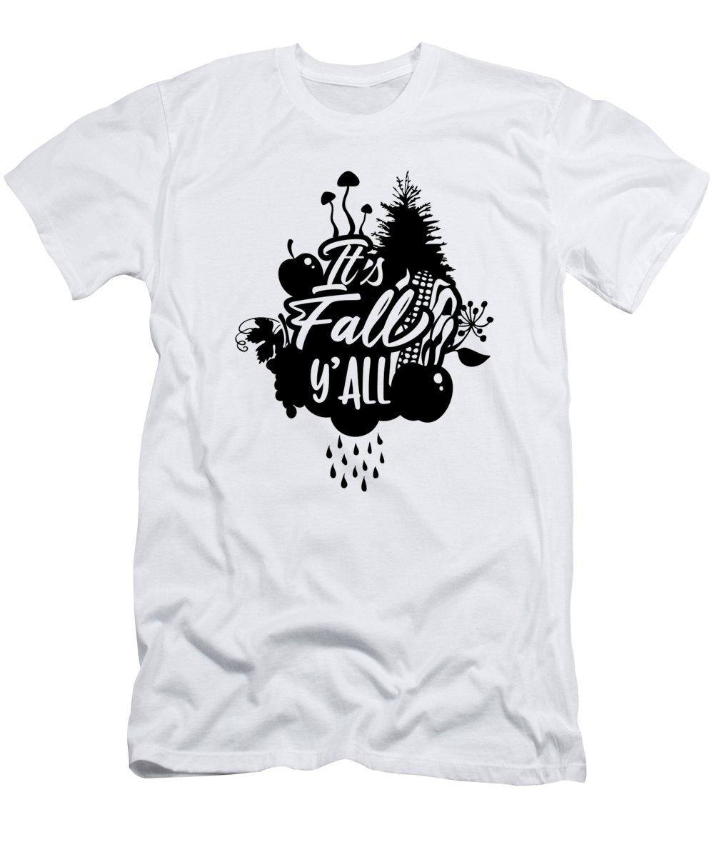 Apples T-Shirt featuring the digital art Its Fall Yall Autumn Season by Jacob Zelazny