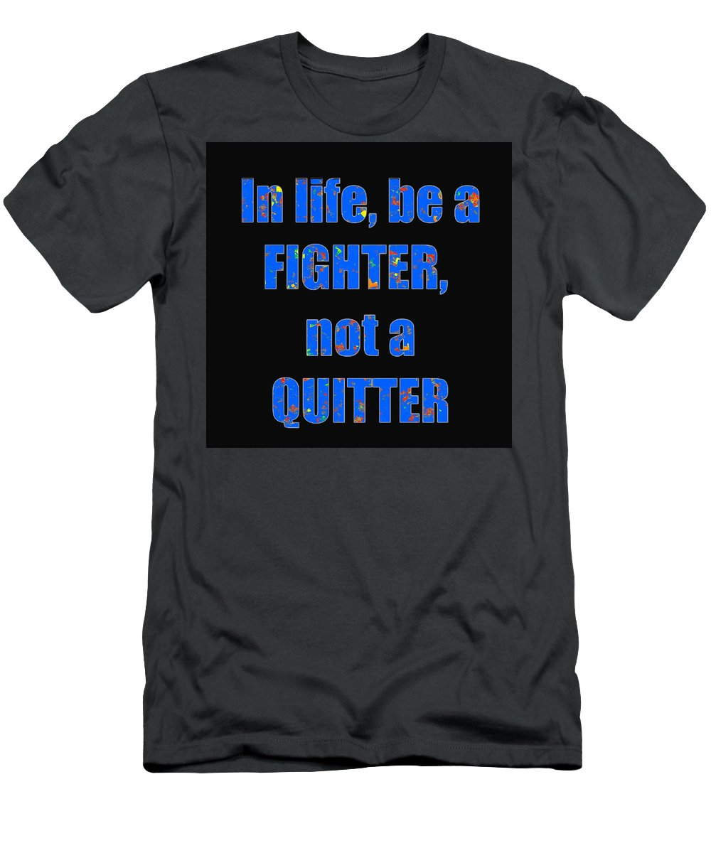 Fighter Men's T-Shirt (Athletic Fit) featuring the photograph Fighter Life Widom Quote Words Script Signature  Art Navinjoshi Artist Created Images Textures Pa by Navin Joshi