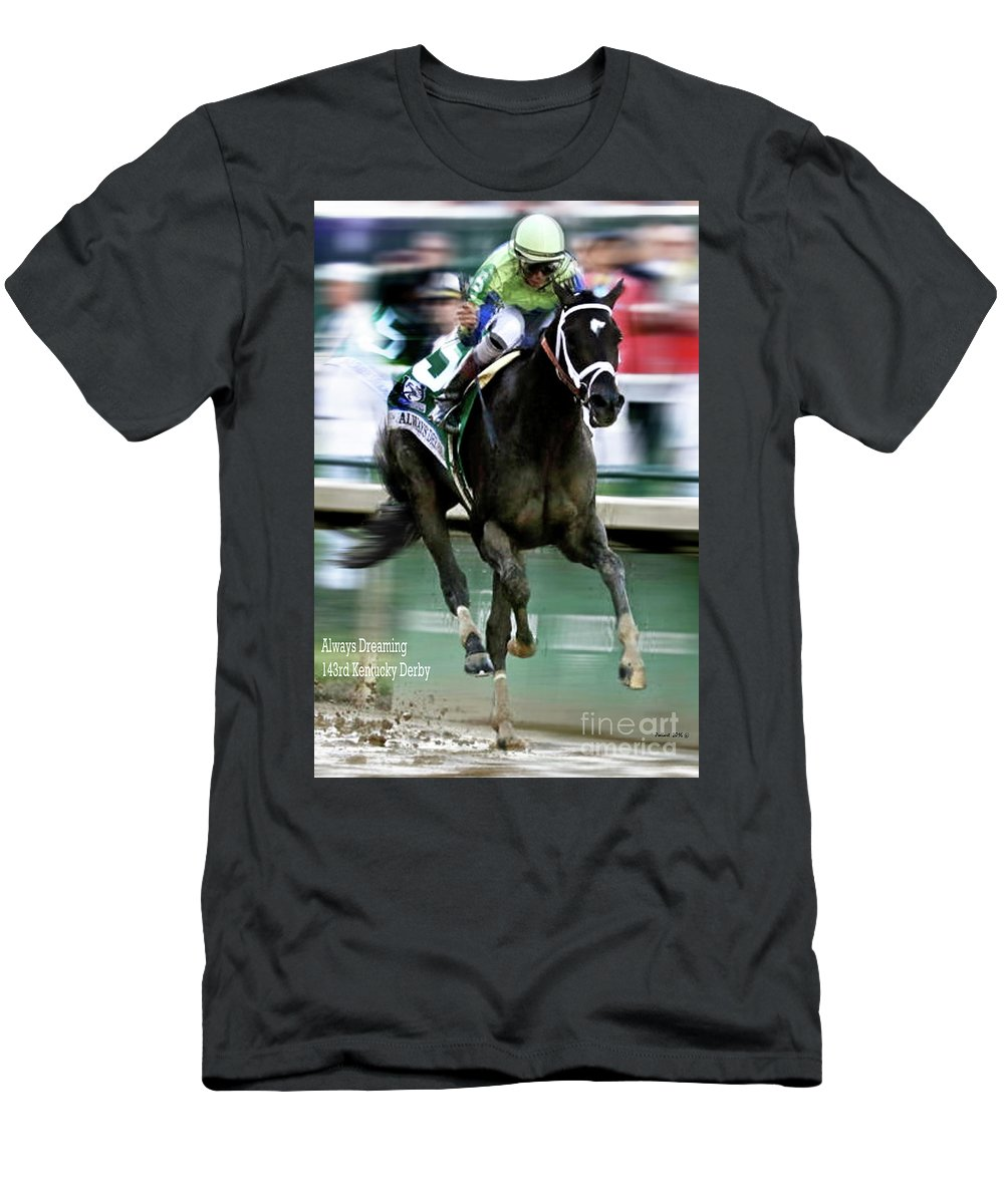 Always Dreaming Men's T-Shirt (Athletic Fit) featuring the mixed media Always Dreaming, Johnny Velasquez, 143rd Kentucky Derby by Thomas Pollart