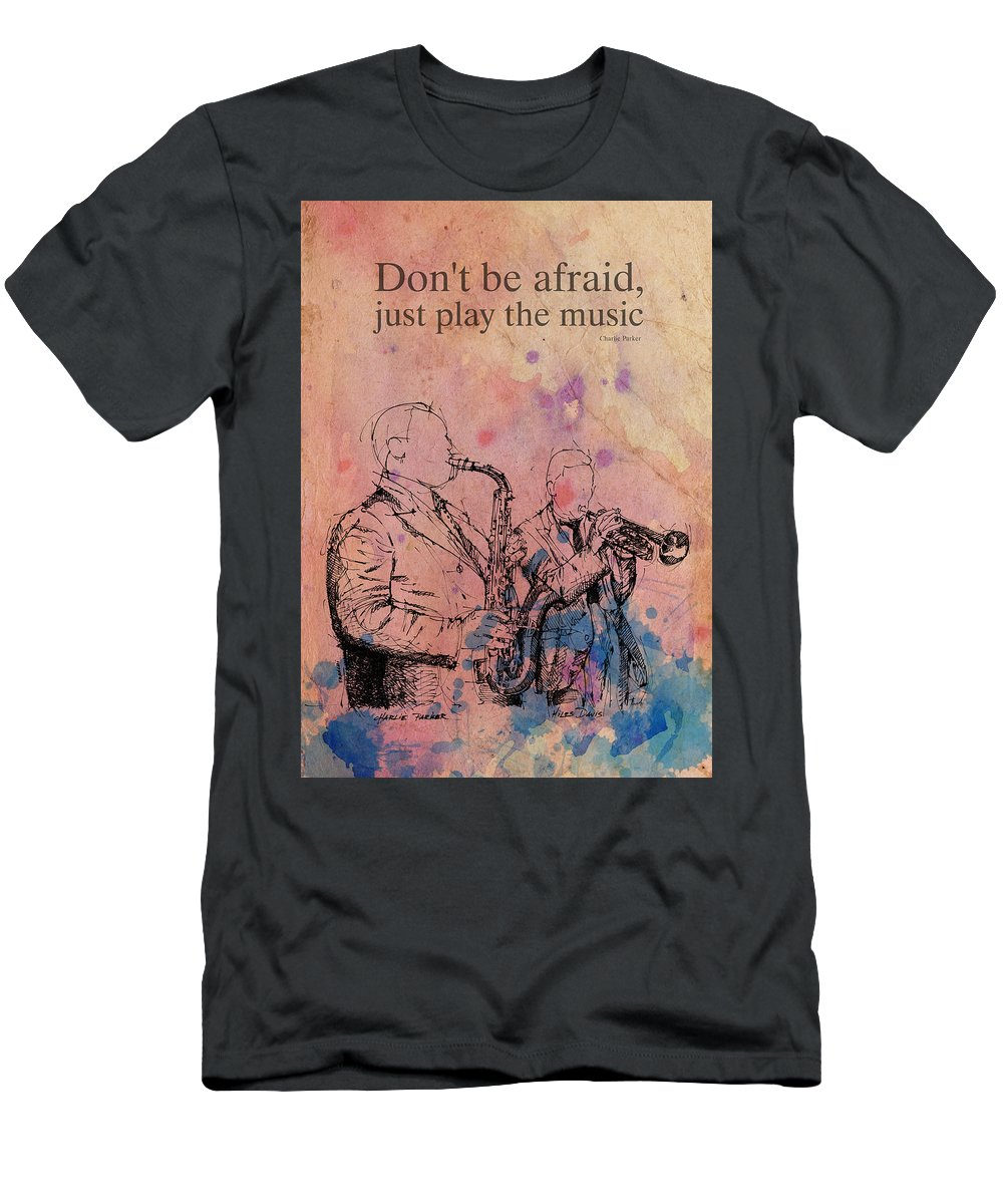 Charlie Parker Quote Men's T-Shirt (Athletic Fit) featuring the drawing Charlie Parker Quote. Dont Be Afraid, Just Play The Music. by Drawspots Illustrations