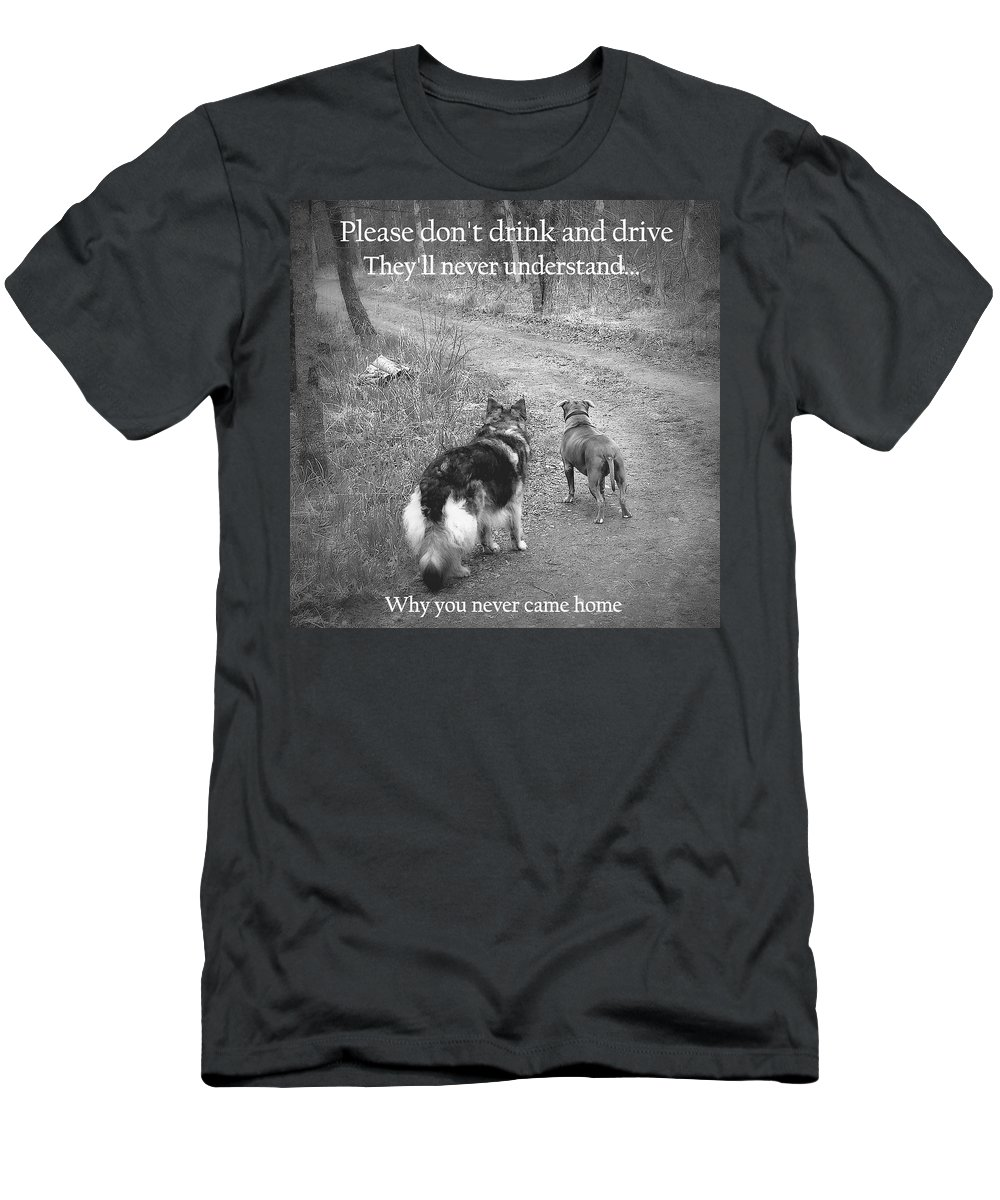 Quote Men's T-Shirt (Athletic Fit) featuring the photograph Don't Drink And Drive by Sue Long